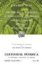 tratado de la enseñanza; introduccion a la sabiduria; escolta del alma; dialogos; pedagogia pueril-juan luis vives-9789700739861