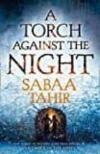 a torch against the night (ember quartet 2) sabaa tahir 9780008160371