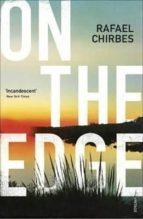 on the edge rafael chirbes 9780099593171
