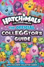 hatchimals: the official colleggtor's guide (ebook)-9780141387871