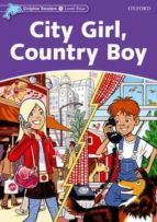 city girl, country boy (dolphin readers 4) 9780194400671