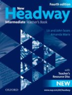 new headway intermediate teacher book (4th ed.) john soars liz soars 9780194768771