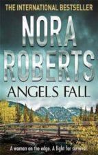 angels fall nora roberts 9780749929671