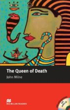 the queen of death (intermediate level) (incluye audio cd) john milne 9781405077071