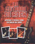 la guitarra de rock 9781445448671