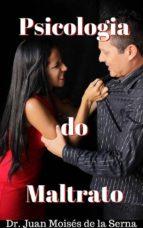 psicologia do maltrato (ebook)-juan moisés de la serna-9781547510771
