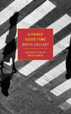 a fairly good time-mavis gallant-9781590179871