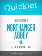 quicklet on jane austen's northanger abbey (cliffsnotes like book summary) (ebook) the hyperink team 9781614648871