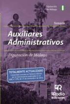 AUXILIARES ADMINISTRATIVOS DE LA DIPUTACIÓN DE MÁLAGA. TEMARIO