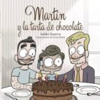 martín y la tarta de chocolate (ebook)-julian guerra-9781635035971
