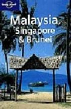 malaysia, singapore & brunei (lonely planet) simon richmond d. harper marie cambon 9781740593571