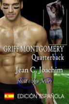 griff montgomery, quarterback ( edición española) (ebook) jean c. joachim 9781945360671