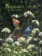 El libro de Sylphide, fee des forets autor PHILIPPE LECHERMEIER DOC!