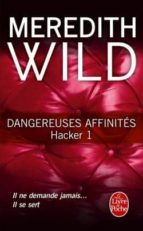 dangereuses affinites (hacker, tome 1)-meredith wild-9782253087571