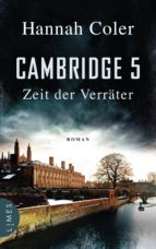 cambridge 5 - zeit der verräter (ebook)-hannah coler-9783641208271