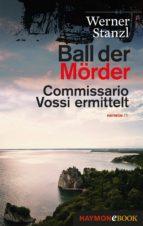 ball der mörder (ebook)-werner stanzl-9783709938171