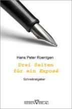 drei seiten für ein exposé (ebook)-hans peter roentgen-9783941547971