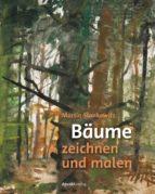 bäume zeichnen und malen (ebook)-martin stankewitz-9783960882671