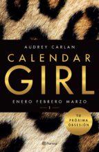 calendar girl 1 (edición mexicana) (ebook) audrey carlan 9786070734571