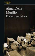EL NIÑO QUE FUIMOS (EBOOK)