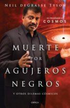muerte por agujeros negros (ebook)-neil degrasse tyson-9786077472971