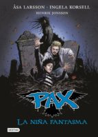 pax 3. la niña fantasma asa larsson 9788408140771