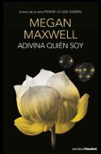 adivina quien soy-megan maxwell-9788408153771