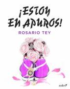 ¡estoy en apuros! (ebook)-rosario tey-9788408173571