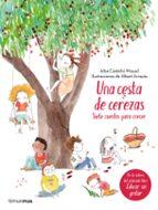 una cesta de cerezas: siete cuentos para crecer-alba castellvi miquel-9788408177371