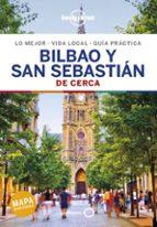 bilbao y san sebastian de cerca 2019 (2ª ed.) (lonely planet) 9788408200871