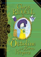 ottoline y el zorro purpura-chris riddell-9788414005071
