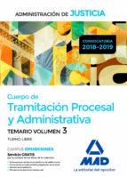 cuerpo de tramitacion procesal y administrativa (turno libre) de la administracion: temario (vol. 3)-9788414222171