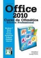 office 2010 curso ofimatica (edicion profesional)-jaime blanco-9788415033271
