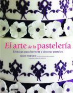 el arte de la pastelería-mich turner-9788415317371