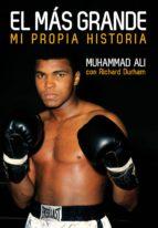 el mas grande: mi propia historia mohammad ali 9788415405771