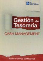 gestión de tesorería ignacio lopez dominguez 9788415781271