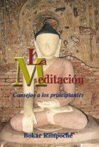 la meditación consejos a los principiantes (ebook)-bokar rimpoche-9788415912071