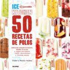 50 recetas de polos (ice kitchen) nadia roden 9788416138371