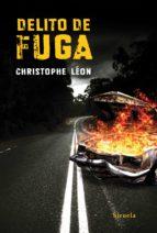 delito de fuga-christophe leon-9788416208371