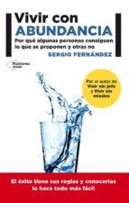 vivir con abundancia (ebook)-sergio fernandez-9788416256471