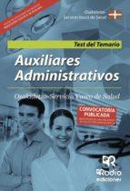 AUXILIARES ADMINISTRATIVOS. OSAKIDETZA SERVICIO VASCO DE SALUD. TEST DEL TEMARIO