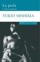 la perla y otros cuentos (ebook)-yukio mishima-9788416280971