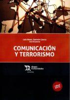 comunicación y terrorismo luis veres german llorca 9788416556571