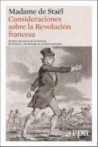 consideraciones sobre la revolución francesa-madame de staël-9788416601271