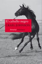 el caballo negro-craig johnson-9788416638871
