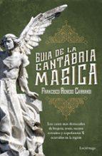 guia de la cantabria magica francisco renedo carrandi 9788416694471