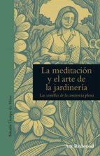 la meditacion y el arte de la jardineria: las semillas de la conciencia plena ark redwood 9788416854271
