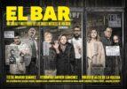 el bar: historias y misterios de los bares miticos de madrid-mario suarez-javier sanchez-9788416890071