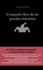 el pequeño libro de las grandes anécdotas-gregorio doval huecas-9788416928071