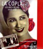 la copla: los años de oro (1928 1958) 9788417069971
